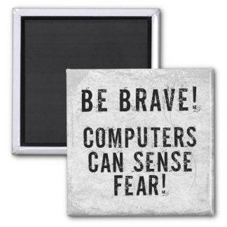 Miedo del ordenador imán cuadrado