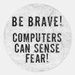 Miedo del ordenador pegatina redonda