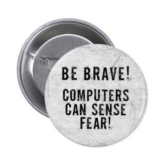 Miedo del ordenador pin redondo de 2 pulgadas