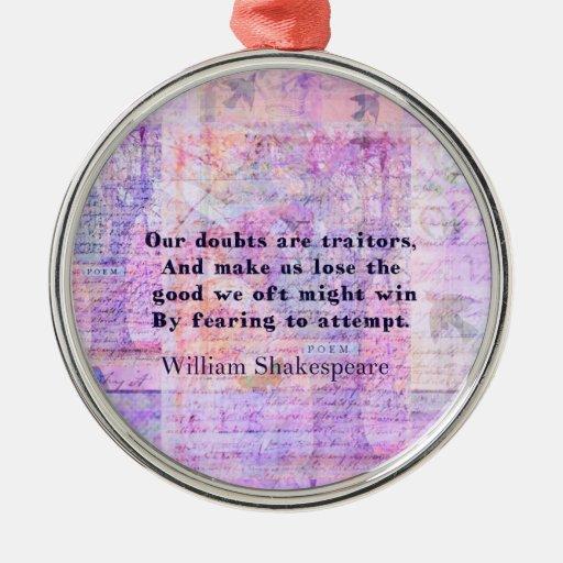 MIEDO del VALOR de la cita de Shakespeare con arte Ornamentos De Navidad