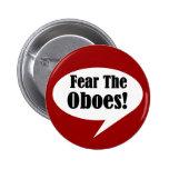 Miedo divertido el botón de Oboes Pin Redondo De 2 Pulgadas