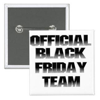 Miembro de equipo negro oficial de viernes pin
