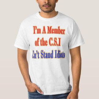 Miembro de la camiseta del idiota de C.S.I Playera
