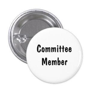 Miembro del comité pin redondo de 1 pulgada