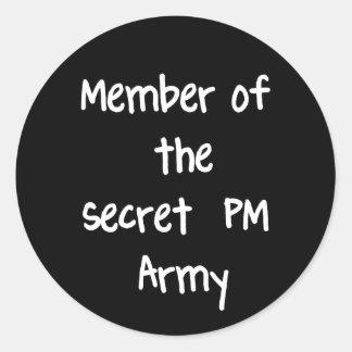 Miembro del ejército del secreto P.M. Pegatina Redonda