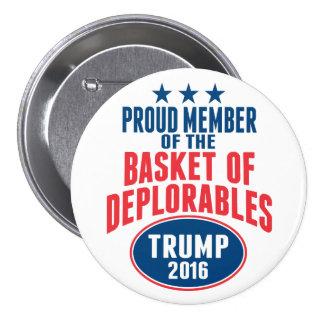 Miembro orgulloso de la cesta de Deplorables - Pin Redondo De 3 Pulgadas