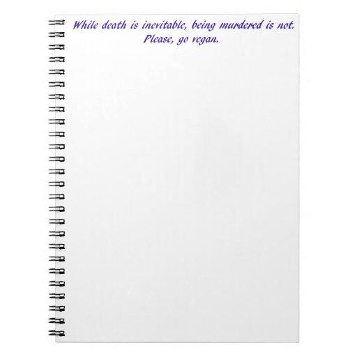 Mientras que la muerte es inevitable… cuaderno