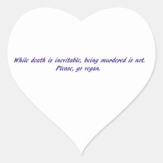 Mientras que la muerte es inevitable… pegatina en forma de corazón