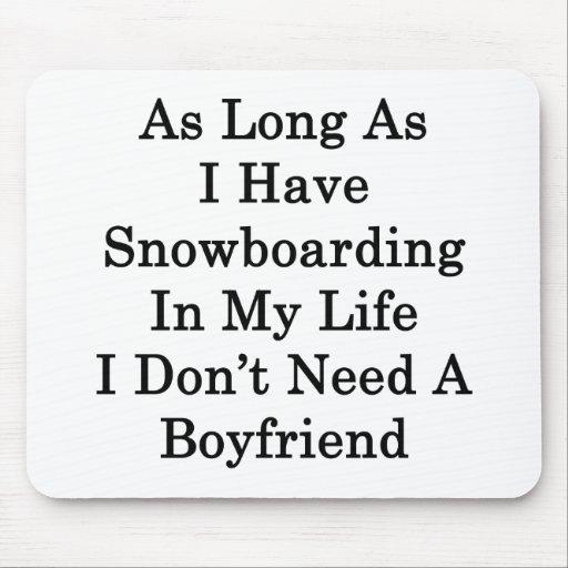 Mientras tenga snowboard en mi vida yo no haga tapetes de ratones