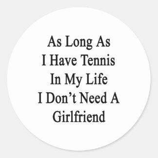 Mientras tenga tenis en mi vida yo no necesite A Pegatina Redonda