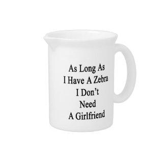 Mientras tenga una cebra yo no necesite un jarrón