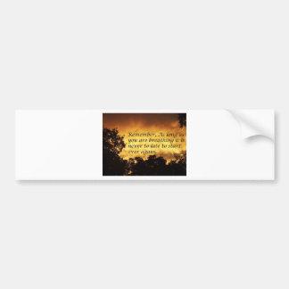 Mientras usted esté respirando usted puede comenza etiqueta de parachoque