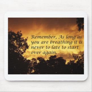 Mientras usted esté respirando usted puede comenza alfombrilla de ratones