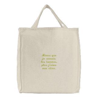 Mieux que je connais les hommes, plus j'aime mo... embroidered bags