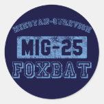 MIG-25 Foxbat - BLUE Round Sticker