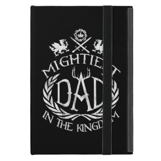 Mightiest Dad in the Kingdom iPad Mini Case