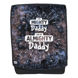Mighty Daddy Son of Almighty Daddy Backpack