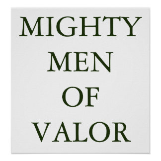 MIGHTY MEN OF VALOR POSTER