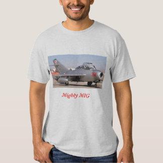 Mighty Mig, Mighty MIG Shirt