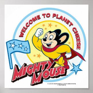 """Mighty Mouse: """"Recepción poster del queso del plan"""