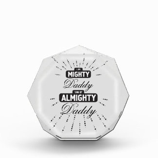 Mighty son of Almighty - Daddy Award