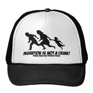 Migration is Not a Crime Trucker Hats