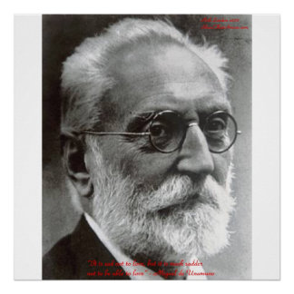 Miguel de Unamuno Able To Love Quote Posters