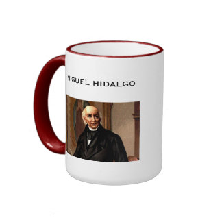 Miguel Hidalgo* Mug