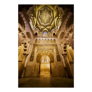 Mihrab and Dome Ceiling of The Mezquita in Cordoba Poster