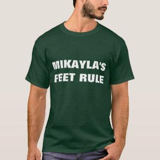 MIKAYLA'S FEET RULE T-Shirt