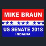 "Mike Braun US Senate Indiana Lawn Sign<br><div class=""desc"">Mike Braun US Senate Indiana popular political yard sign.</div>"