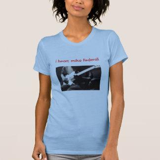 "Mike Federali   ""i heart"" T T-Shirt"
