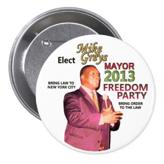 Mike Greys for NYC Mayor 2013 Pinback Button