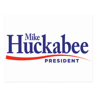 Mike Huckabbe for President Postcard