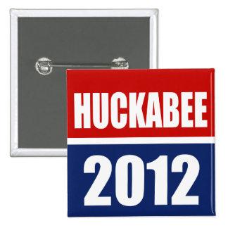 MIKE HUCKABEE 2012 BUTTON
