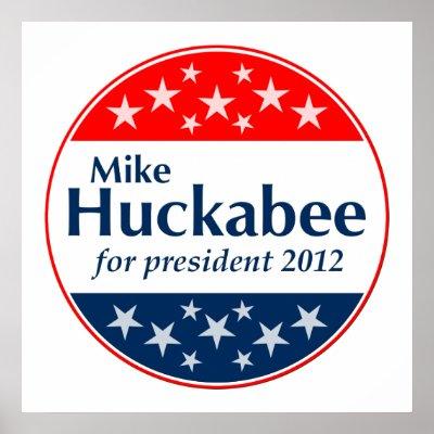 http://rlv.zcache.com/mike_huckabee_2012_poster-p228285801910668966qzz0_400.jpg