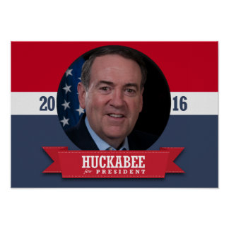 MIKE HUCKABEE 2016 POSTERS