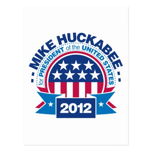 Mike Huckabee for President 2012 Post Cards