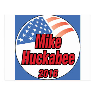 Mike Huckabee for President in 2016 Postcard