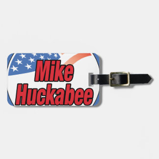 Mike Huckabee for President in 2016 Tag For Luggage
