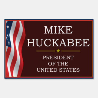 Mike Huckabee for President V3 Yardsign Sign
