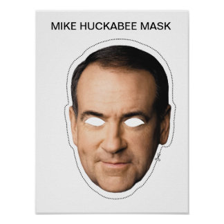 Mike Huckabee Mask Poster