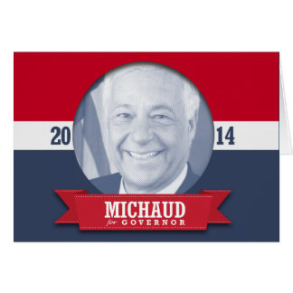MIKE MICHAUD CAMPAIGN GREETING CARD