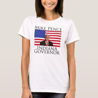 Mike Pence Indiana Governor Ladies T-shirt