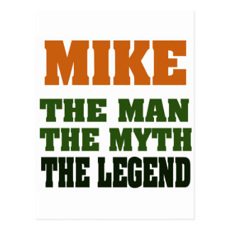 MIKE - the Man, the Myth, the Legend Postcard