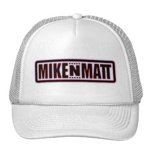 MikeNMatt Hat