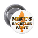 Mike's Bachelor Party Pinback Buttons