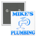 Mike's Plumbing Pinback Buttons