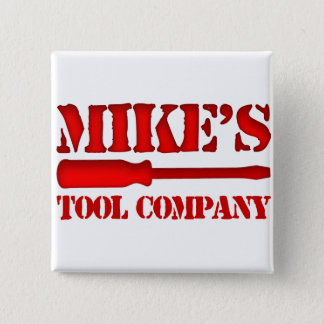 Mike's Tool Company Pinback Button