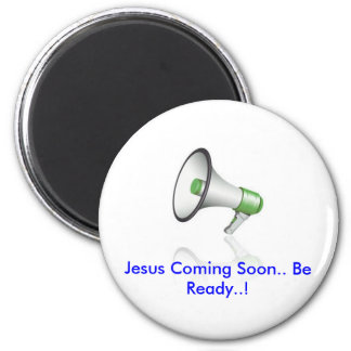mikeset, Jesus Coming soon 2 Inch Round Magnet